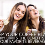 The Healthiest Way To Drink Coffee