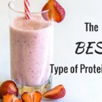 The Best Type of Protein Powder